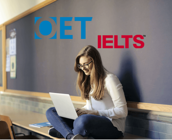 OET or IELTS?